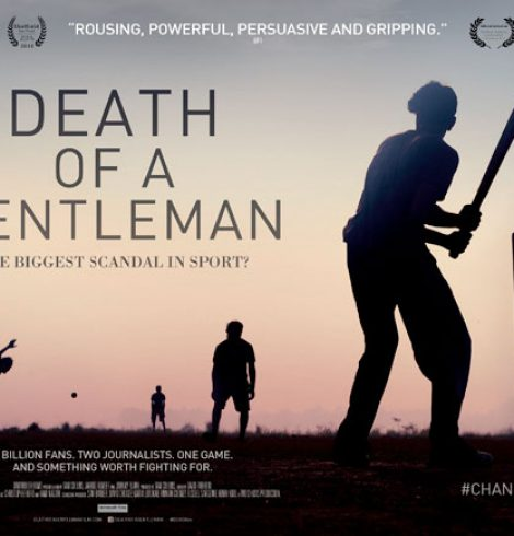 "New Documentary ""Death of a Gentleman"" Sheds Light On Corruption in Cricket"